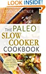 The Paleo Slow Cooker Cookbook: Over...
