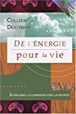 img - for De l'  nergie pour la vie (French Edition) book / textbook / text book
