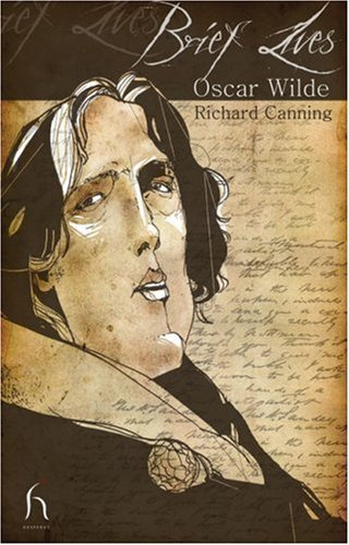 Oscar Wilde (Brief Lives), RICHARD CANNING