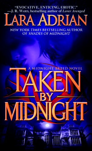Taken by Midnight   (Midnight Breed #8)