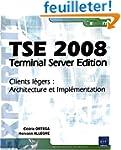 TSE 2008 - Terminal Server Edition -...