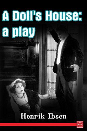 Henrik Ibsen - A Doll's House : a play