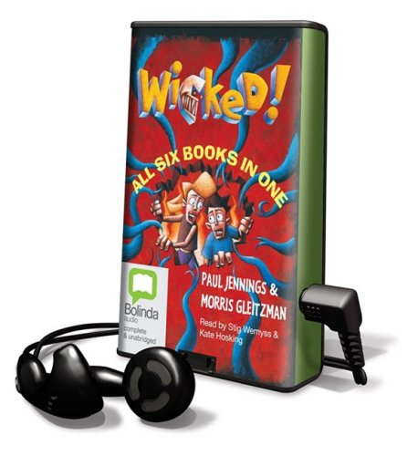 Wicked! [With Headphones] (Playaway Children)