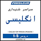 ESL Persian Phase 1, Unit 01-05: Learn to Speak and Understand English as a Second Language with Pimsleur Language Programs |  Pimsleur