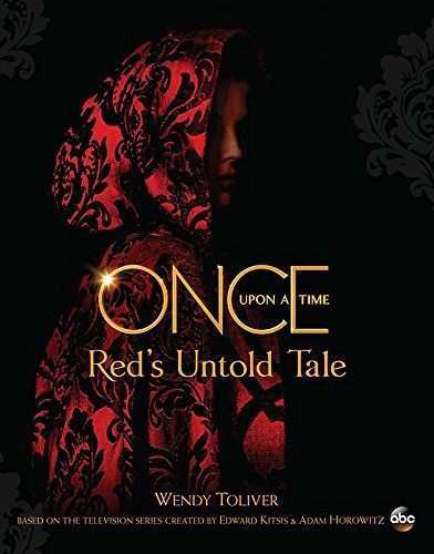 Once Upon a Time Red's Untold Tale [Toliver, Wendy] (Tapa Blanda)