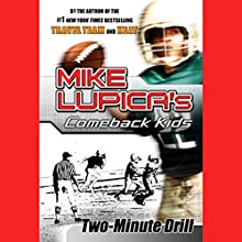 Two-Minute Drill Audiobook by Mike Lupica Narrated by Danny Gerard