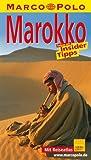 Marokko - Marco Polo Reiseführer - Reisen mit Insider-Tipps - Mit Reiseatlas und Sprachführer - Muriel Brunswig-Ibrahim, Alfred Hackensberger