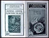 51nuucienEL. SL160  U.S. Department of Agriculture Farmers Bulletin Growing Roses and Growing Annual Flowering Plants