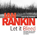 Let It Bleed: Inspector Rebus, Book 7 (       ABRIDGED) by Ian Rankin Narrated by Bill Paterson