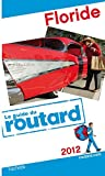 echange, troc Collectif - Guide du Routard Floride 2012