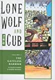 The Gateless Barrier (Lone Wolf and Cub (Prebound)) (1417654465) by Koike, Kazuo