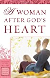 img - for A Woman After God's Heart (Women of the Word Bible Study) book / textbook / text book