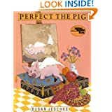 Perfect the Pig (Reading Rainbow Book)