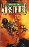 William H., Jr. Keith Warstrider: Rebellion