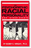 The Psychopathic Racial Personality and Other Essays
