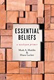 img - for Essential Beliefs: A Wesleyan Primer book / textbook / text book