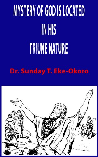 Mystery Of God Is Located In His Triune Nature PDF