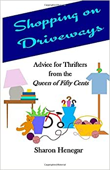 Shopping On Driveways: Advice For Thrifters From The Queen Of Fifty Cents