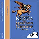 The Magician's Nephew: The Chronicles of Narnia, Book 6 (       UNABRIDGED) by C.S. Lewis Narrated by Kenneth Branagh