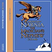 The Magician's Nephew: The Chronicles of Narnia, Book 6 | [C.S. Lewis]