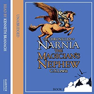 The Magician's Nephew: The Chronicles of Narnia, Book 6 Audiobook