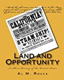 Image of Land and Opportunity: A Short History of the United States