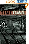 Time Travel: The Popular Philosophy o...