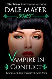 Vampire in Conflict (Family Blood Ties Book 6) (English Edition)