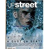 UP STREET [No 15] - DEUX MILLE - A QUOI CA SERT - G. BYRNE - JEAN-MICHEL JARRE - MIRA SORVINO - SAMUEL LE BIHAN...