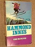 Blue Ice (0006117872) by Innes, Hammond