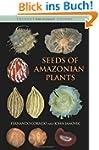 Seeds of Amazonian Plants (Princeton...
