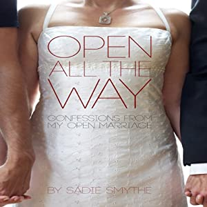Open All the Way Audiobook