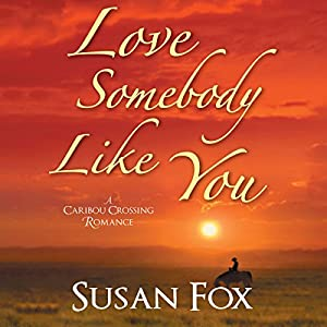 Love Somebody Like You Audiobook