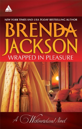 Image of Wrapped in Pleasure: Delaney's Desert Sheikh\Seduced by a Stranger (The Westmorelands)
