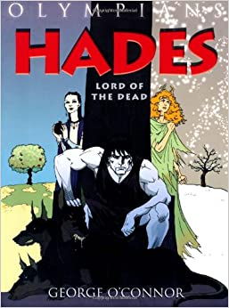 Hades: Lord of the Dead (Olympians): George O'Connor ...