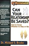 img - for Can Your Relationship Be Saved? How to Know Whether to Stay or Go (Rebuilding Books) book / textbook / text book