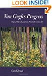 Van Gogh's Progress: Utopia, Modernit...