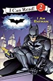 I Am Batman (I Can Read - Level 2 (Quality))