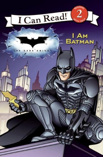 The Dark Knight: I Am Batman (I Can Read Book 2)