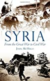 Syria: From the Great War to Civil War