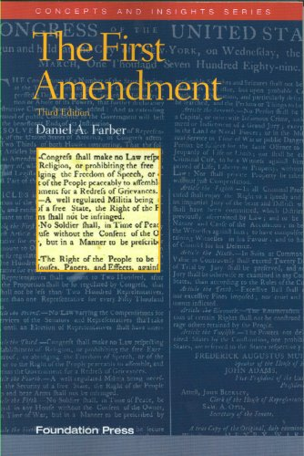 The First Amendment, 3d (Concepts & Insights)...