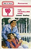 The Travelling Kind (0263734994) by Dailey, Janet