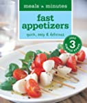 Meals in Minutes: Fast Appetizers: Qu...