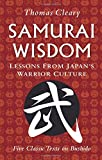 Samurai Wisdom: Lessons from Japan's Warrior Culture (0804840083) by Cleary, Thomas