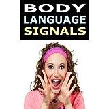 Body Language: Understanding Body Language Signals ~ Deborah J. Fox
