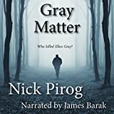 Gray Matter: Thomas Prescott, Volume 2