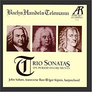 Bach - Handel - Telemann: Trio Sonatas on Period Instruments