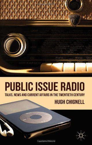 Public Issue Radio: Talks, News and Current Affairs in the Twentieth Century