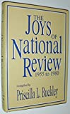 img - for The Joys of National Review, 1955 -1980 book / textbook / text book