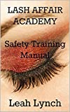 img - for Lash Affair Academy Safety Training Manual book / textbook / text book